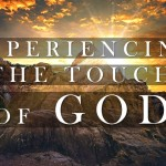 "Experiencing The Touch Of God – 2 – ""Faith And Reason"" – January 13, 2019 am"