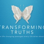 """Transforming Truths – 1 – """"The Power To Succeed"""" – September 6, 2017"""