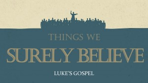 THINGS WE SURELY BELIEVE TITLE