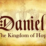 "Daniel The Kingdom Of Hope – 1 – ""Long Live The King"" – January 13, 2019 pm"